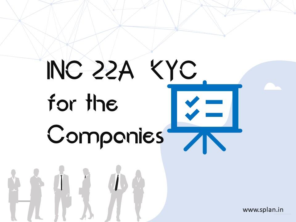 INC 22 KYC